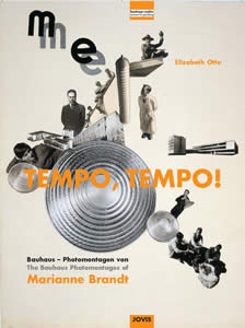 Book Cover: Tempo, Tempo! The Bauhaus Photomontages of Marianne Brandt