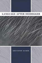 krzysztof ziarek language after heidegger