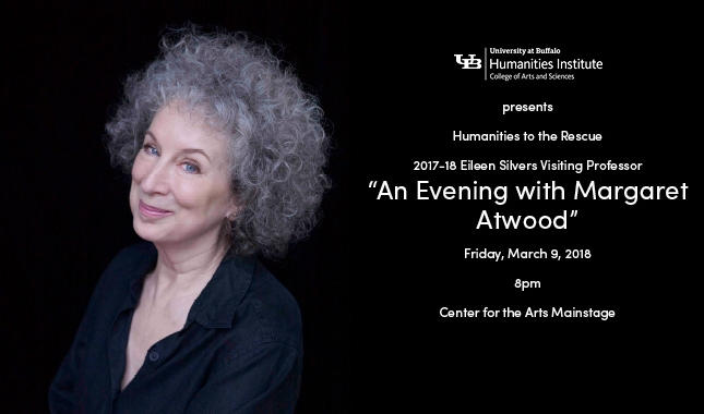 An Evening with Margaret Atwood March 9 University at Buffalo Center for the Arts