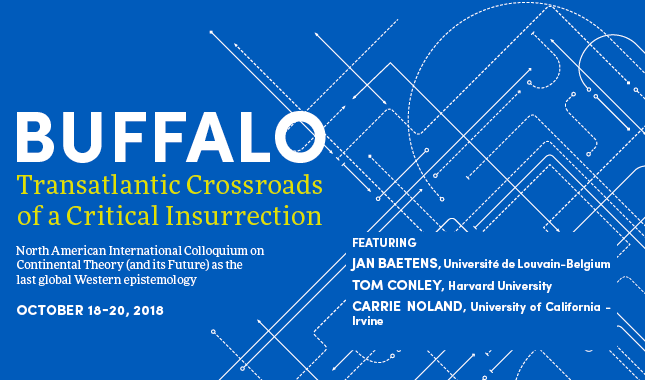 Buffalo Transatlantic Crossroads of a Critical Insurrection October 18 to 20, 2018