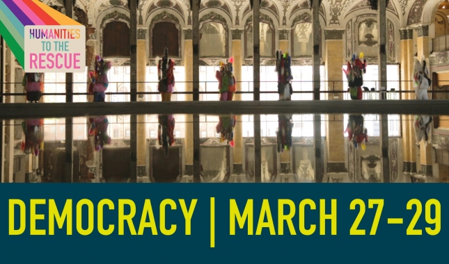 Humanities to the Rescue 2020 Democracy March 27 through 29 with image of people in Nick Cave soundsuits lined up among ornate architectural columns and reflected in water